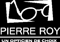 Pierre Roy un opticien de choix